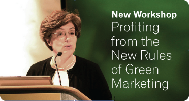 New Workshop - Profiting from the New Rules of Green Marketing