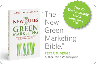 "Top 40 Sustainability Book CAMBRIDGE (UK) ""The New Green Marketing Bible."" — PETER M. SENGE — Author, The Fifth Discipline"
