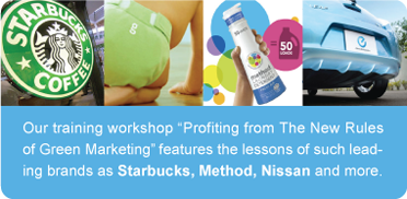 Green Marketing Workshop - Starbucks, Method, Nissan and more.